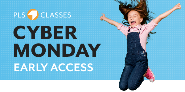 PLS Classes CyberMonday Early Access 2020 Header